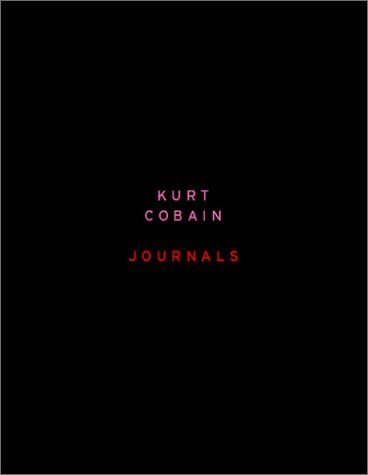Journals -- Kurt Cobain