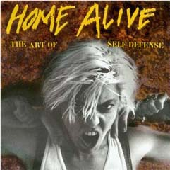 Home Alive: The Art of Self-Defense