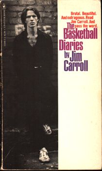 The Basketball Diaries by Jim Carroll (Second Edition, 1980)
